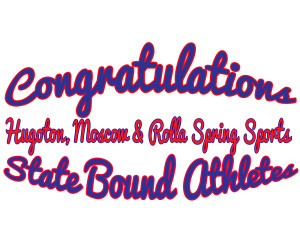 Area students who earned spots in State events include 22 tracksters from Hugoton, Moscow and Rolla, one HHS golfer, and the Moscow High School baseball team! Wow! Way to go and good luck at State!